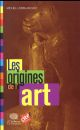 LES ORIGINES DE L'ART (EDITION 2017)